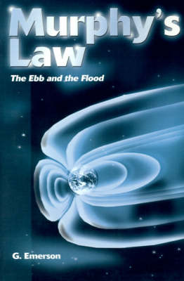 Murphy's Law: The Ebb and the Flood