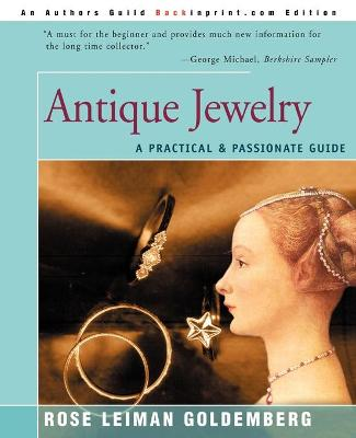 Antique Jewelry: A Practical & Passionate Guide