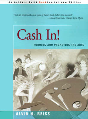 Cash In!: Funding & Promoting the Arts