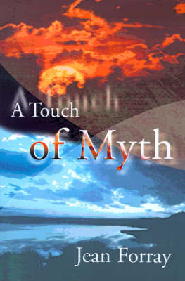 A Touch of Myth