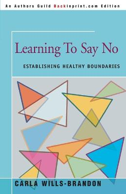 Learning to Say No: Establishing Healthy Boundaries
