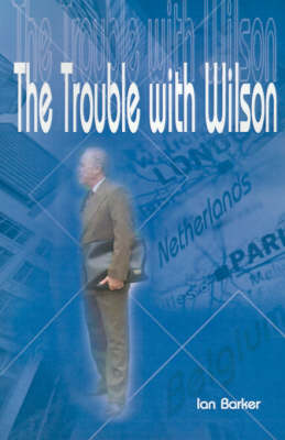 The Trouble with Wilson