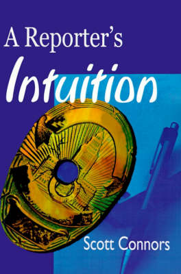 A Reporter's Intuition