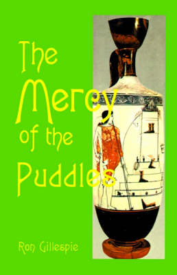 The Mercy of the Puddles