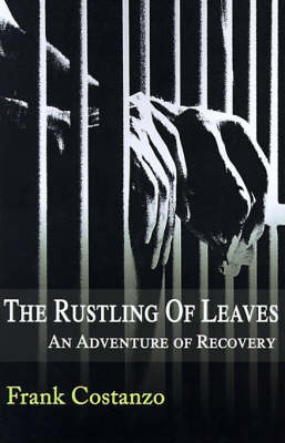 The Rustling of Leaves: An Adventure of Recovery