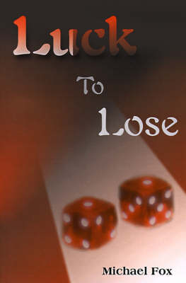 Luck to Lose