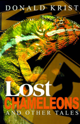 Lost Chameleons and Other Tales