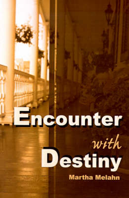 Encounter with Destiny