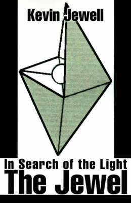 The Jewel: In Search of the Light