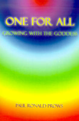One for All: Growing with the Goddess