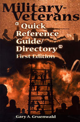 """Military-Veterans """"Quick Reference Guide/Directory"""""""