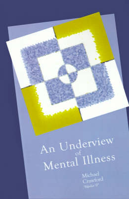 An Underview of Mental Illness