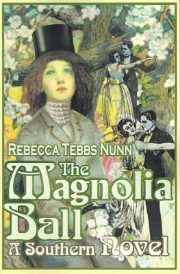 The Magnolia Ball: A Southern Novel