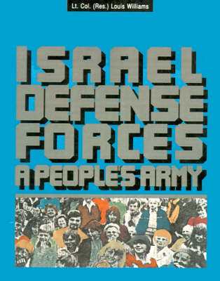 The Israel Defense Forces: A People's Army