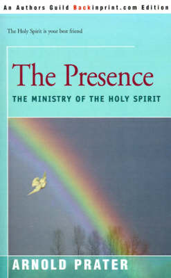 The Presence: The Ministry of the Holy Spirit