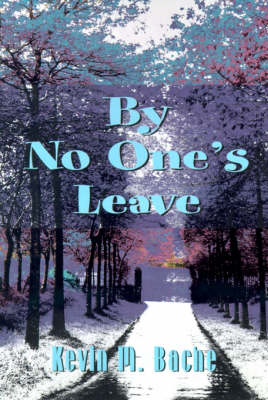 By No One's Leave