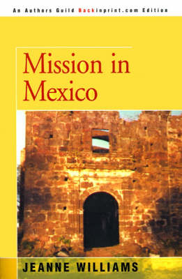 Mission in Mexico