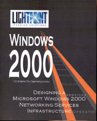 Designing a Microsoft Windows 2000 Networking Services Infrastructure