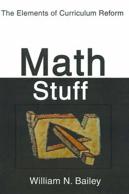 Math Stuff: The Elements of Curriculum Reform
