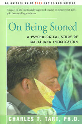 On Being Stoned: A Psychological Study of Marijuana Intoxication