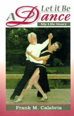 Let It Be a Dance: My Life Story