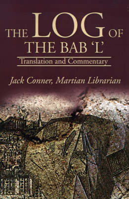 The Log of the Bab 'L': Translation and Commentary