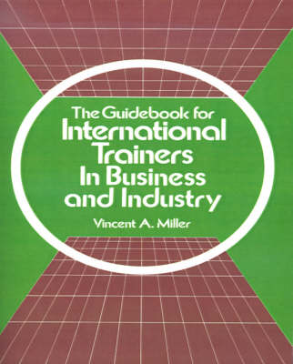 The Guidebook for International Trainers in Business and Industry