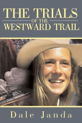 The Trials of the Westward Trail