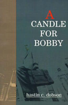 A Candle for Bobby