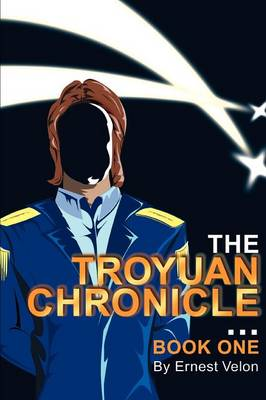 The Troyuan Chronicles