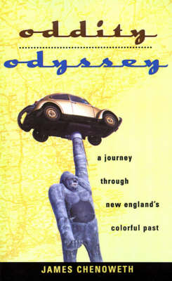 Oddity Odyssey: A Journey Through New England's Colorful Past