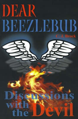 Dear Beezlebub: Discussions with the Devil