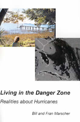 Living in the Danger Zone: Realities about Hurricanes