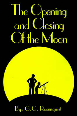 The Opening and Closing of the Moon
