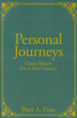 Personal Journeys: Classic Writers for a New Century