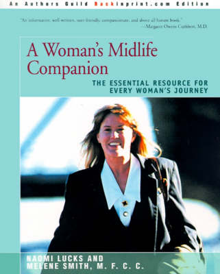 A Woman's Midlife Companion: The Essential Resource for Every Woman's Journey