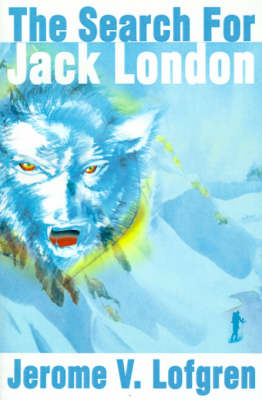 The Search for Jack London