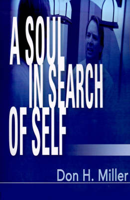 A Soul in Search of Self