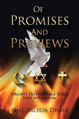 Of Promises and Previews: Urgent Old Messages for a New Millennium
