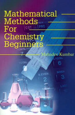 Mathematical Methods for Chemistry Beginners