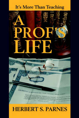 A Prof's Life: It's More Than Teaching