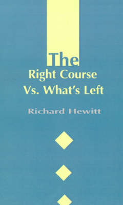 The Right Course Vs. What's Left