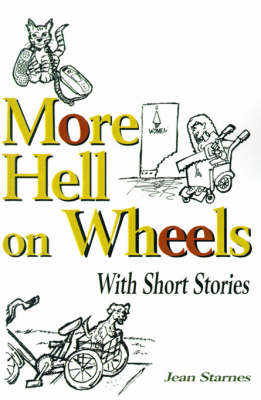 More Hell on Wheels: With Short Stories