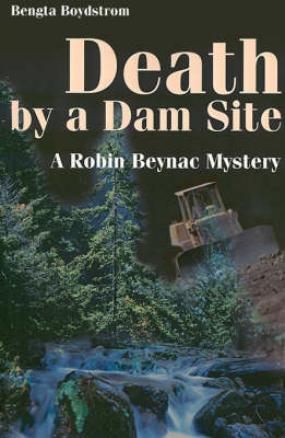 Death by a Dam Site