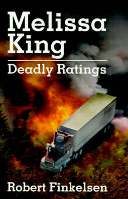 Melissa King: Deadly Ratings