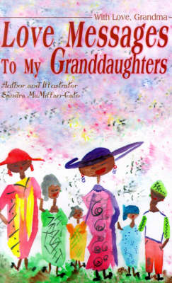 Love Messages to My Granddaughters: With Love, Grandma
