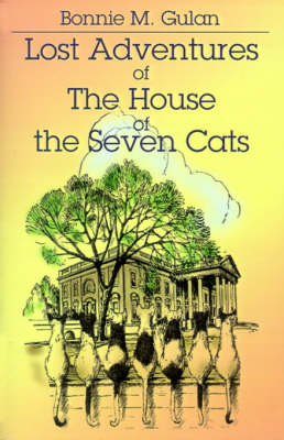 Lost Adventures of the House of the Seven Cats