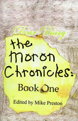 The Moron Chronicles: Book One