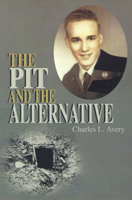 The Pit and the Alternative