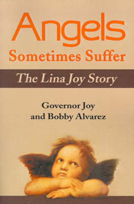 Angels Sometimes Suffer: The Lina Joy Story